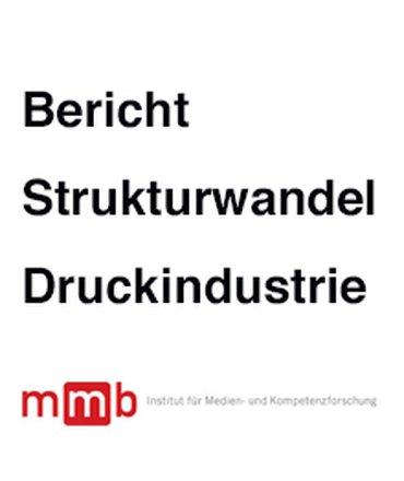 Bericht Strukturwandel Druckindustrie