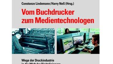 Buchtitel Vom Buchdrucker zum Medientechnologen