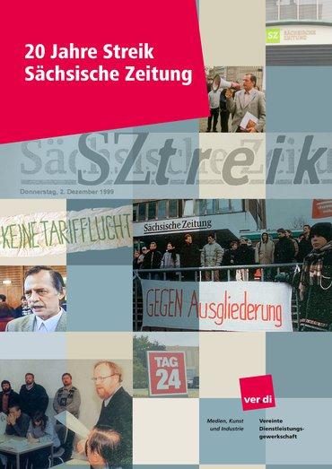 """Broschüre """"20 Jahre Streik Sächsische Zeitung"""""""